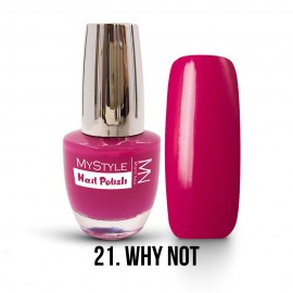 MyStyle Nail Polish - 021. - Why Not - 15ml