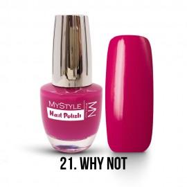 MyStyle Nail Polish - 021. - Why Not - 15ml